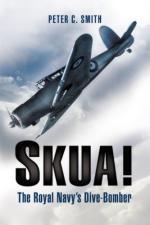50800 - Smith, P.C. - Skua! The Royal Navy's Dive Bomber