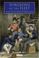 50832 - MacLean, D. - Surgeons of the Fleet. The Royal Navy and its Medics from Trafalgar to Jutland