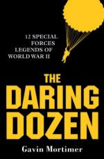 50901 - Mortimer, G. - Daring Dozen. 12 Special Forces Legends of World War II (The)