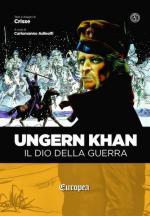 50907 - Crisse,  - Ungern Khan. Il dio della guerra