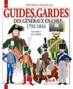 50918 - Davin-Jouineau, D.-A. - Officiers et Soldats 16: Guides et Gardes des Generaux en chef 1792-1816