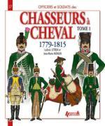 50919 - Letrun-Mongin, L.-J.M. - Officiers et Soldats 17: Chasseurs a Cheval 1779-1815 Tome 1