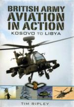 50952 - Ripley, T. - British Army Aviation in Action. From Kosovo to Lybia