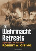 50957 - Citino, R.M. - Wehrmacht Retreats. Fighting a Lost War 1943