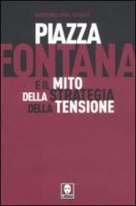 50961 - Griner, M. - Piazza Fontana e il mito della strategia della tensione