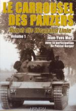 50964 - Mary-Kerger, J.Y.-P. - Carrousel des panzers 'Durch die Weygand Linie' Vol 1 (Le)