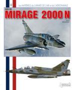 50988 - Beaumont, H. - Materiels de l'Armee de l'Air 12: AMD-BA Mirage 2000 N
