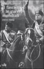 50994 - Tranfaglia, N. - Fascismo e le guerre mondiali 1914-1945 (Il)