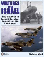 51016 - Aloni, S. - Vultures Over Israel. The Vautour in Israeli Service Squadron 110 1957-1971