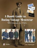 51022 - Nightingale, S. - Dandy Guide to Dating Vintage Menswear. WWI through the 1960s (A)
