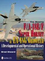 51037 - Elward, B. - Boeing F/A-18E/F Super Hornet and EA-18G Growler. A Developmental and Operational History (The)
