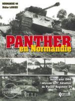 51152 - Lodieu, D. - Panther en Normandie. Odyssee du Bataillon de Panther de la 116.Panzer-Division en Normandie. Juillet-Aout 1944 (L')