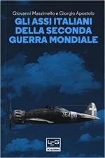 51165 - Massimello-Apostolo, G.-G. - Assi italiani della Seconda Guerra Mondiale (Gli)