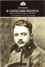 51172 - Maurer, H. - Per l'Austria libera. Engelbert Dollfuss, Cancelliere assassinato da Hitler (1892-1934)