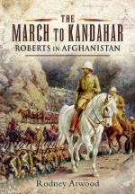 51208 - Atwood, R. - March to Kandahar. Roberts in Afghanistan (The)
