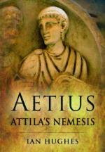 51228 - Hughes, I. - Aetius. Attila's Nemesis