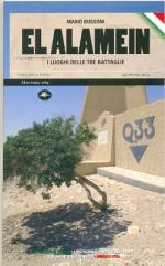 51250 - Bussoni, M. - El Alamein. I luoghi delle tre battaglie