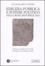 51257 - Steinby, E.M. - Edilizia pubblica e potere politico nella Roma repubblicana