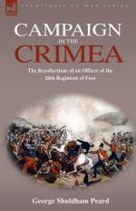 51277 - Peard, G.S. - Campaign in the Crimea. The Recollections of an Officer of the 20th Regiment of Foot