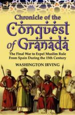 51285 - Irving, W. - Chronicle of the Conquest of Grenada. The Final War to Expel Muslim Rule From Spain During the XV Century