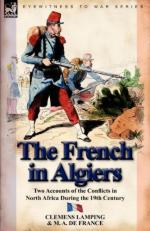 51287 - De France-Lamping, M.A.-C. - French in Algiers. Two Accounts of the Conflicts in North Africa During the XIX Century (The)