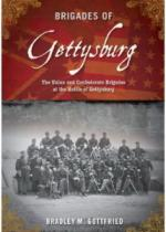 51299 - Gottfried, B.M. - Brigades of Gettysburg. The Union and Confederate Brigades at the Battle of Gettysburg