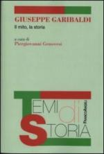 51389 - Genovesi, P. - Giuseppe Garibaldi. Il mito, la storia
