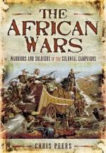 51402 - Peers, C. - African Wars. Warriors and Soldiers of the Colonial Campaigns (The)