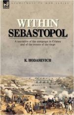 51408 - Hodasevic, K. - Within Sebastopol. A Narrative of the Campaign in the Crimea and of the Events of the Siege