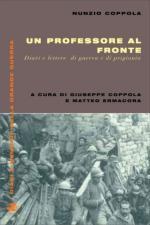 51420 - Coppola, N. - Professore al fronte. Diari e lettere di guerra e di prigionia (Un)