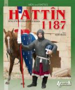 51475 - Kervran, Y. - Hattin 1187. The Fall of the First Latin Kingdom of Jerusalem - Men and Battles 11