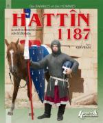 51476 - Kervran, Y. - Hattin 1187. La chute du Premier Royaume Latin de Jerusalem - Des Batailles et des Hommes 11