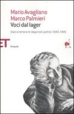 51507 - Avagliano-Palmieri, M.-M. - Voci dal Lager. Diari e lettere di deportati politici 1943-1945