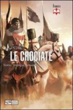 51513 - Nicolle, D. - Crociate. Storia, strategia, armamenti (Le)