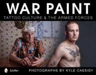 51531 - Cassidy, K. - War Paint. Tattoo Culture and the Armed Forces