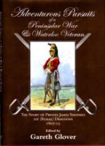 51533 - Glover, G. cur - Adventurous Pursuits of a Peninsular War and Waterloo Veteran