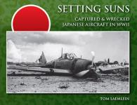 51565 - Laemlein, T. - Setting Suns I: Captured and Wrecked Japanese Aircraft in WWII