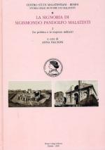 51593 - Falcioni, A. cur - Storie delle signorie dei Malatesti Vol 02/II - La signoria di Sigismondo Pandolfo Malatesta. La politica e le imprese militari