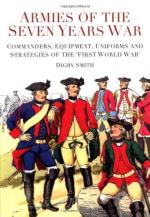 51594 - Smith, D. - Armies of the Seven Years War. Commanders, Equipment, Uniforms and Strategies of the First World War
