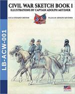 51598 - Cristini, L.S. cur - Civil War Sketch Book 1. Illustrations by Captain Adolph Metzner
