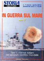 51637 - Bagnasco, E. - In guerra sul mare Parte 1a - Storia Militare Dossier 01