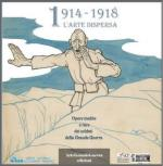 51642 - Morganti-Malini, C.-D. cur - 1914-1918 L'arte dispersa. Opere inedite e rare dei soldati della Grande Guerra