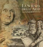 51651 - AAVV,  - Scienza delle armi. Luigi Ferdinando Marsili 1658-1730 (La)