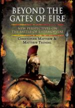51659 - Matthew-Trundel, C.-M. - Beyond the Gates of Fire. New Perspectives on the Battle of Thermopylae