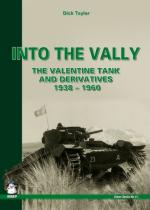 51711 - Taylor, D. - Into the Vally. The Valentine Tank and Derivatives 1938-1960