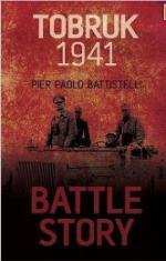 51721 - Battistelli, P.P. - Battle Story: Tobruk 1941