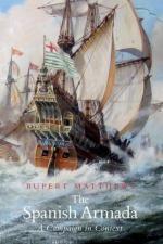 51740 - Matthews, R. - Spanish Armada. A Campaign in Context