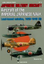 51745 - Cea, E. - Air Collection 05: Aircraft of the Imperial Japanese Navy: Land-based Aviation, 1929-1945 Vol 2
