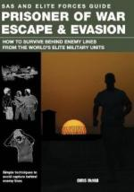 51753 - McNab, C. - SAS and Elite Forces Guide Prisoner of War Escape and Evasion. How to Survive Behind Enemy Lines from the World's Elite Military Units