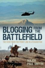 51827 - Smyth, P. - Blogging from the Battlefield. The View from the Frontline in Afghanistan